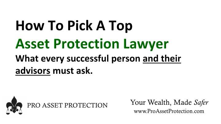 Ike Devji on How to pick Asset Protection law help